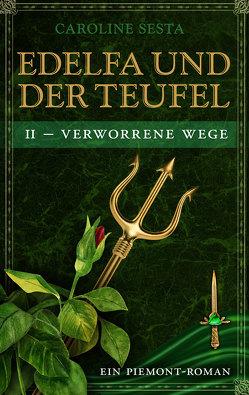 EDELFA UND DER TEUFEL von Sesta,  Caroline