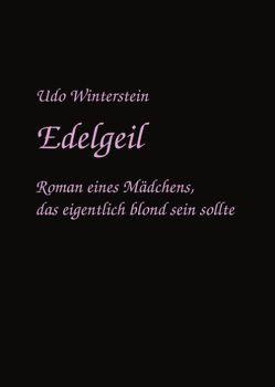 Edelgeil von Winterstein,  Udo