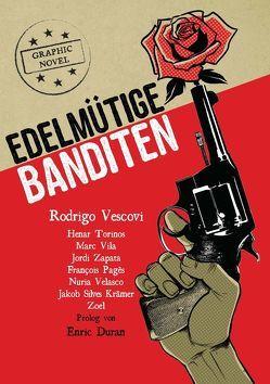 Edelmütige Banditen von Vescovi,  Rodrigo