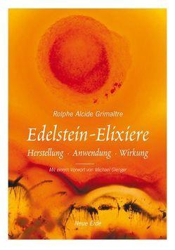 Edelstein-Elixiere von Gienger,  Michael, Grimaitre,  Rolphe A