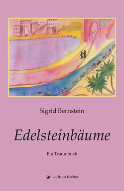Edelsteinbäume von Bernstein,  Sigrid
