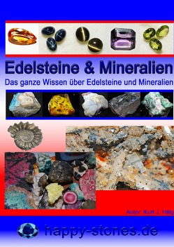 Edelsteine und Mineralien von Hälg,  Kurt Josef