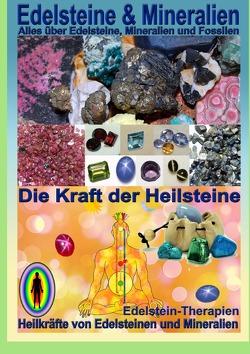 Edelsteine und Mineralien, Heilsteine von Hälg,  Kurt Josef
