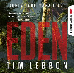 Eden von Lebbon,  Tim, Marx,  Christiane