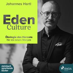 Eden Culture von Hartl,  Johannes