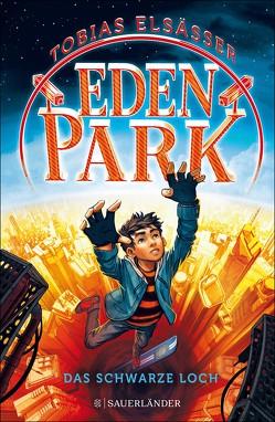 Eden Park – Das schwarze Loch von Elsäßer,  Tobias