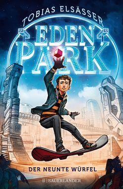 Eden Park – Der neunte Würfel von Elsäßer,  Tobias