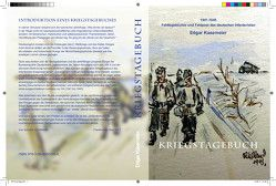 Edgar Kasemeier Kriegstagebuch 1941 – 1945 von Kasemeier,  Frithjof