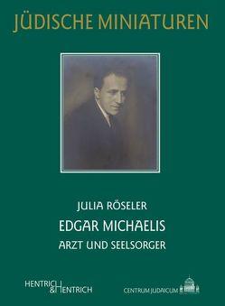Edgar Michaelis von Röseler,  Julia