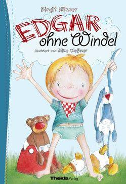 Edgar ohne Windel von Hörner,  Birgit, Weßner,  Silke