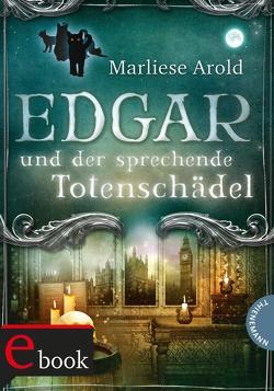 Edgar und der sprechende Totenschädel von Arold,  Marliese, Hauptmann & Kompanie