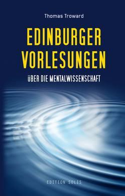 Edinburger Vorlesungen über die Mentalwissenschaft von Rosenau,  Niclas, Troward,  Thomas