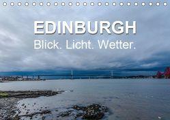 EDINBURGH. Blick. Licht. Wetter. (Tischkalender 2019 DIN A5 quer) von Creutzburg,  Jürgen