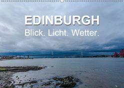 EDINBURGH. Blick. Licht. Wetter. (Wandkalender 2019 DIN A2 quer) von Creutzburg,  Jürgen