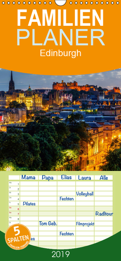 Edinburgh – Impressionen aus der schottischen Hauptstadt – Familienplaner hoch (Wandkalender 2019 , 21 cm x 45 cm, hoch) von Müller,  Christian