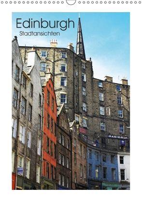 Edinburgh – Stadtansichten (Wandkalender 2018 DIN A3 hoch) von Kegel,  Marco