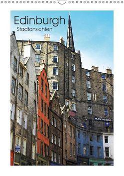 Edinburgh – Stadtansichten (Wandkalender 2019 DIN A3 hoch) von Kegel,  Marco