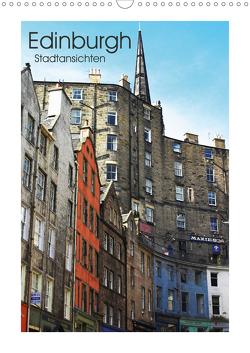 Edinburgh – Stadtansichten (Wandkalender 2021 DIN A3 hoch) von Kegel,  Marco