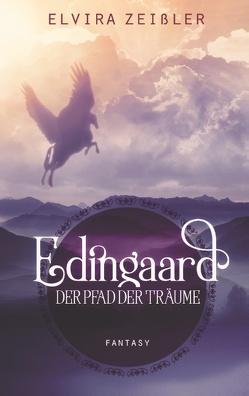 Edingaard 1 – Der Pfad der Träume von Zeißler,  Elvira