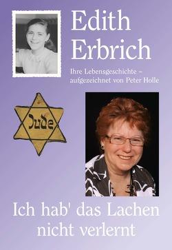 Edith Erbrich Ich hab' das Lachen nicht verlernt
