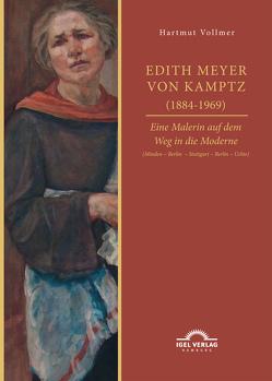 Edith Meyer von Kamptz (1884-1969). Eine Malerin auf dem Weg in die Moderne von Vollmer,  Hartmut