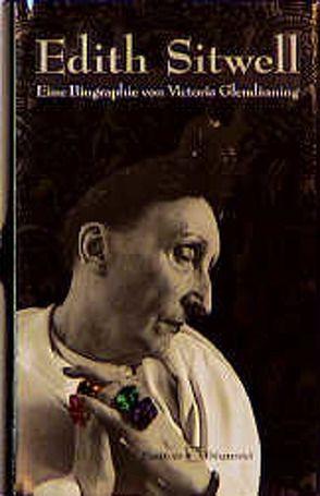 Edith Sitwell von Glendinning,  Victoria, Klewer,  Karl A.