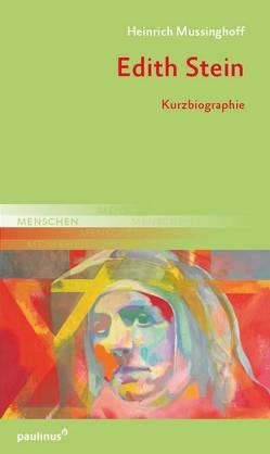 Edith Stein von Heinrich,  Mussinghoff