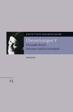 Edith Stein Gesamtausgabe / E: Übersetzungen von Conrad-Martius,  Hedwig, Gerl-Falkovitz,  Hanna B, Stein,  Edith