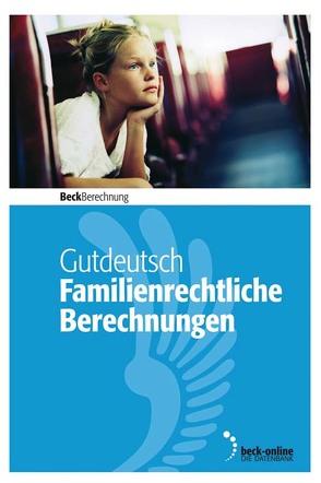 Familienrechtliche Berechnungen für Windows Edition 2/2019 von Dimbeck,  Franz, Gutdeutsch,  Ulrich, Gutdeutsch,  Werner, Tourneur,  Detlef, Vossenkämper,  Rudolf