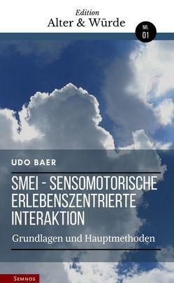 Edition Alter & Würde Bd. 1, SMEI von Baer,  Udo
