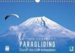 Edition Funsport: Paragliding – Durch die Luft schweben (Wandkalender 2018 DIN A4 quer) von CALVENDO,  k.A.