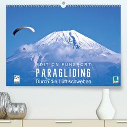Edition Funsport: Paragliding – Durch die Luft schweben (Premium, hochwertiger DIN A2 Wandkalender 2020, Kunstdruck in Hochglanz) von CALVENDO