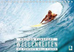 Edition Funsport: Wellenreiten – Die perfekte Welle finden (Tischkalender 2018 DIN A5 quer) von CALVENDO,  k.A.