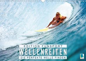 Edition Funsport: Wellenreiten – Die perfekte Welle finden (Wandkalender 2021 DIN A3 quer) von CALVENDO