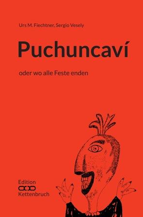 Edition Kettenbruch / Puchuncaví von Fiechtner,  Urs M., Vesely,  Sergio