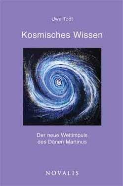 Kosmisches Wissen von Huppelsberg,  Guido, Todt,  Uwe