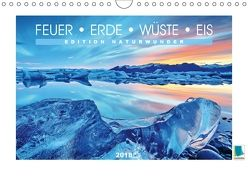 Edition Naturwunder – Feuer, Erde, Wüste, Eis (Wandkalender 2018 DIN A4 quer) von CALVENDO,  k.A.