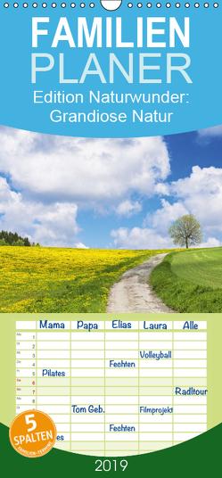 Edition Naturwunder: Grandiose Natur – Familienplaner hoch (Wandkalender 2019 , 21 cm x 45 cm, hoch) von CALVENDO