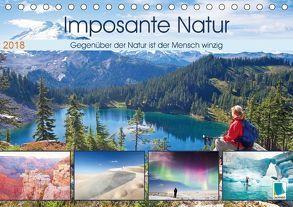 Edition Naturwunder: Imposante Natur – Winziger Mensch (Tischkalender 2018 DIN A5 quer) von CALVENDO,  k.A.