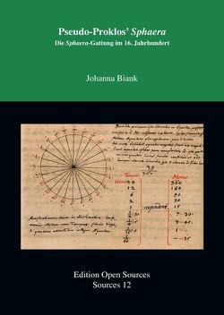 Edition Open Sources / PseudoProklos' Sphaera von Biank,  Johanna