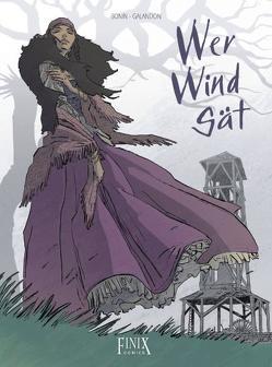 Edition Solitaire / Wer Wind sät von Bonin,  Cyril, Galandon,  Laurent