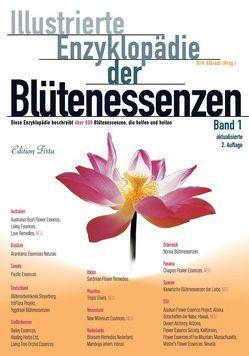 Edition Tirta: Illustrierte Enzyklopädie der Blütenessenzen Band 1 von Albrodt,  Dirk