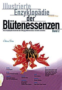 Edition Tirta: Illustrierte Enzyklopädie der Blütenessenzen Band 2 von Albrodt,  Dirk