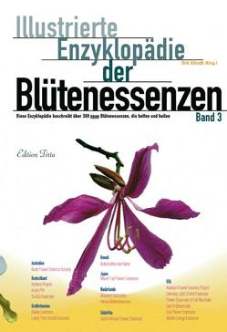 Edition Tirta: Illustrierte Enzyklopädie der Blütenessenzen Band 3 von Albrodt,  Dirk