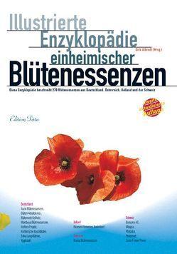 Edition Tirta: Illustrierte Enzyklopädie der einheimischen Blütenessenzen von Albrodt,  Dirk
