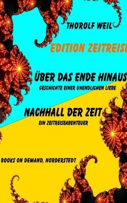 Edition Zeitreise von Weil,  Thorolf