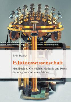 Editionswissenschaft von Plachta,  Bodo