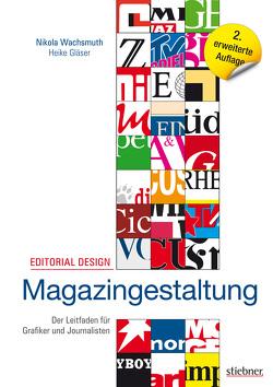 Editorial Design – Magazingestaltung von Gläser,  Heike, Wachsmuth,  Nikola