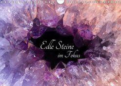 Edle Steine im Fokus (Wandkalender 2019 DIN A4 quer) von u.a.,  KPH