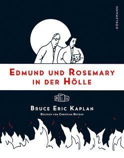 Edmund und Rosemary in der Hölle von Detoux,  Christian, Kaplan,  Bruce E